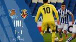 Реал Сосиедад взе само точка в дуела с Виляреал 6
